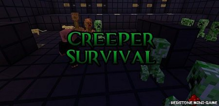 Creeper Survival Map [1.2.5][К...